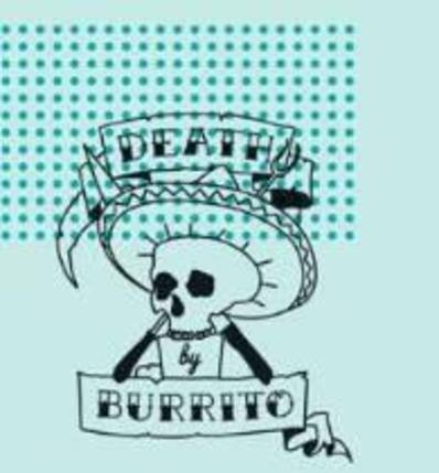 Death By Burrito