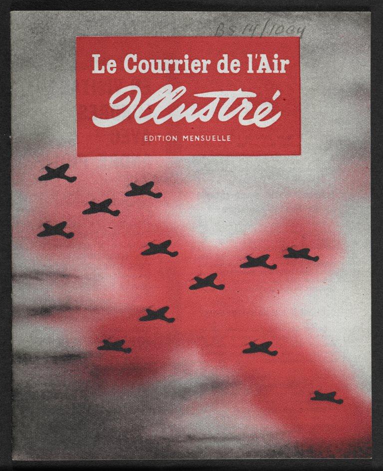 Propaganda: Power and Persuasion - Le Courrier de l'Air Illustre no. 5 � Crown copyright
