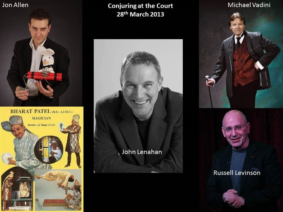 Conjuring at the Court - Full line-up for the evening