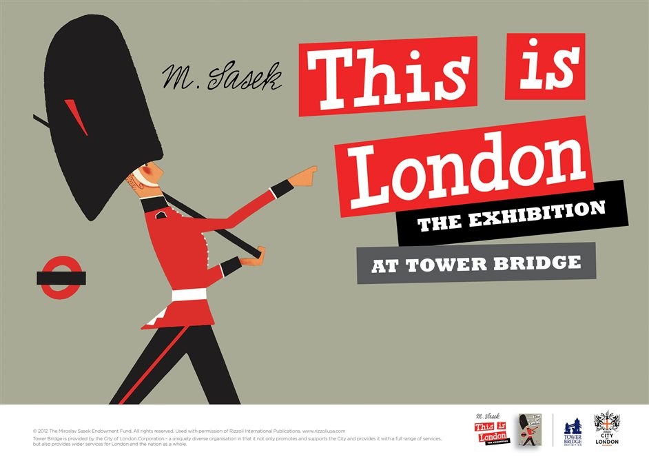 Tower Bridge Exhibition: This is London - �Miroslav Sasek Foundation