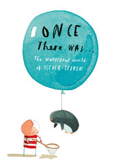 Once There Was... The Wonderful World of Oliver Jeffers