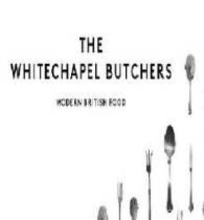 The Whitechapel Butchers
