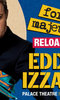 Eddie Izzard: Force Majeure Reloaded photo