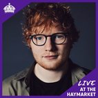 Ed Sheeran Live at The Haymarket