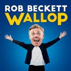 Rob Beckett: Wallop!