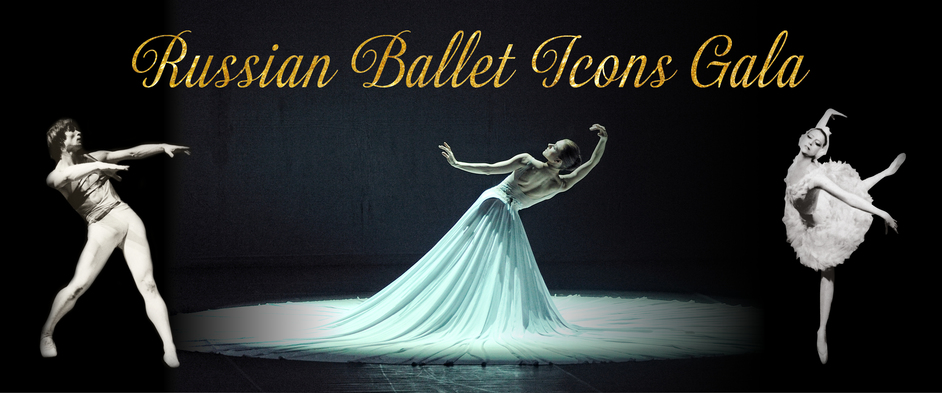 Russian Ballet Icons Gala 2019